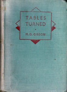 "Cover of ""Tables Turned"" by M.D.Gibson, 1939."