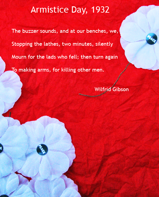 "poem ""Armistice Day, 1932"" by Wilfrid Gibson on red background with white peace poppies."